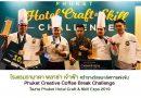 โรงแรมรามาดา พลาซ่า เจ้าฟ้า คว้ารางวัลชนะเลิศการแข่งขัน Phuket Creative Coffee Break Challenge ในงาน Phuket Hotel Craft & Skill Expo 2019